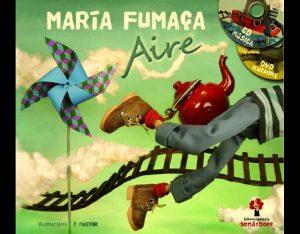 Presentación de Aire Maria Fumaça